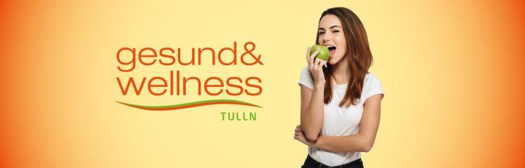 Gesund und Wellness Tulln 08.11.- 10.11.2019